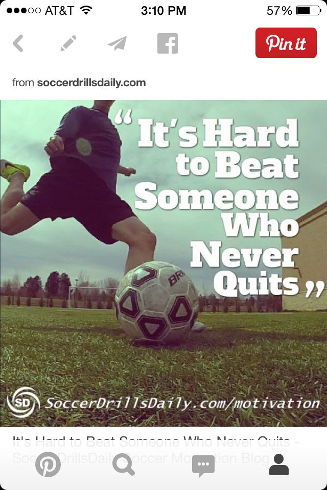 Itu0027s Hard To Beat Someone Who Never Quits   SoccerDrillsDaily Soccer