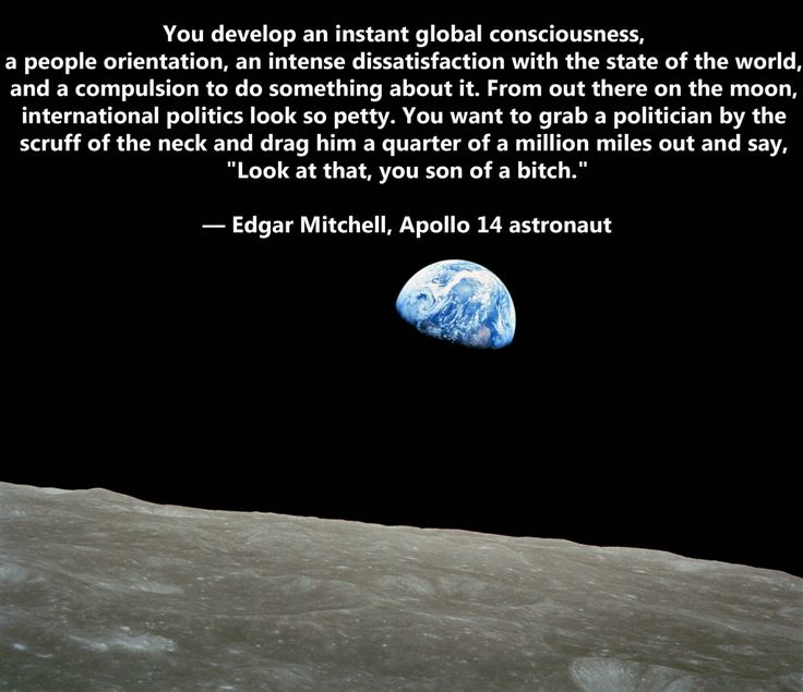 Edgar Mitchell Quote (From - http://deanetr.com/2011/07/26/outer-space/)