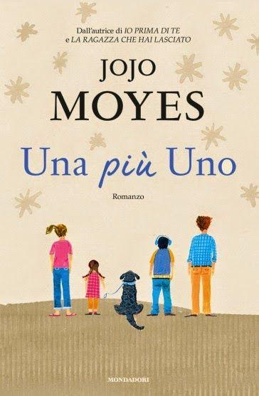 Titolo: Una più Uno Autore: Jojo Moyes Editore: Mondadori Genere: Contemporary Romance Pagine: 396 pp Data: 2 gennaio 2015 Prezzo: 16€ CARTACEO