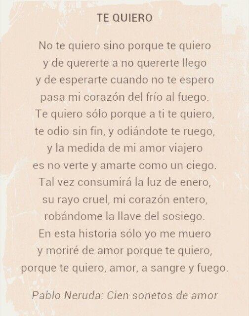 Te quiero.Pablo Neruda. Cien sonetos de amor.