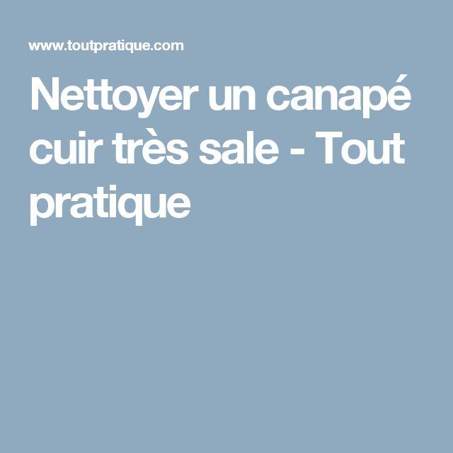 1000+ ideas about nettoyer canapé cuir on pinterest | nettoyage de
