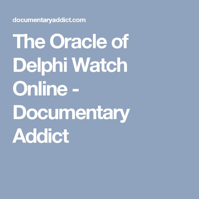 The Oracle of Delphi Watch Online - Documentary Addict