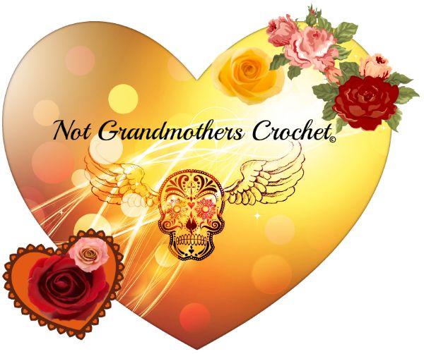 Not Grandmothers Crochet