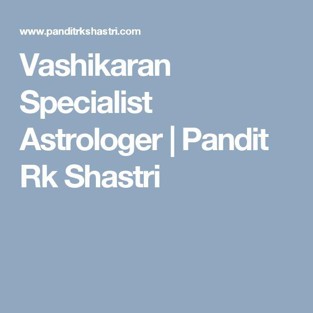 Vashikaran Specialist Astrologer | Pandit Rk Shastri