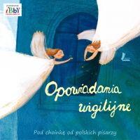 Opowiadania wigilijne. Pod choinkę od polskich pisarzy