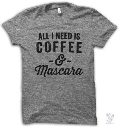 "I need to wear this some mornings: ""@LizUK: Thug life tee for all my chums who drink coffee and wear mascara. """