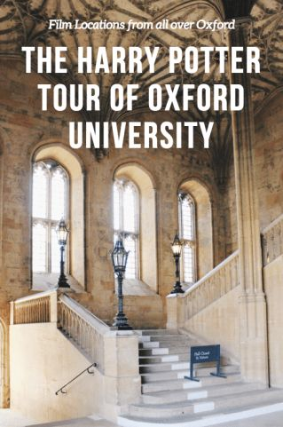 THE HARRY POTTER TOUR OF OXFORD UNIVERSITY