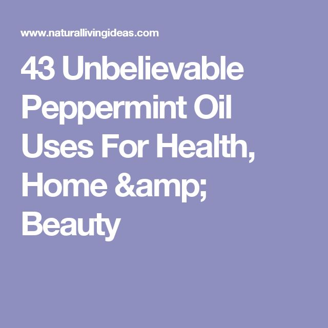 43 Unbelievable Peppermint Oil Uses For Health, Home & Beauty
