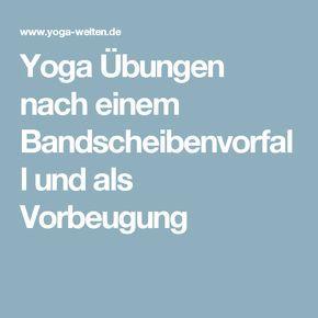 Yoga Übungen nach einem Bandscheibenvorfall und als Vorbeugung