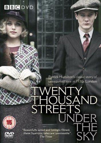 Twenty Thousand Streets Under the Sky [DVD]: Amazon.co.uk: Simon Curtis, Kate Harwood, based on the novel by Patrick Hamilton Kevin Elyot: DVD & Blu-ray