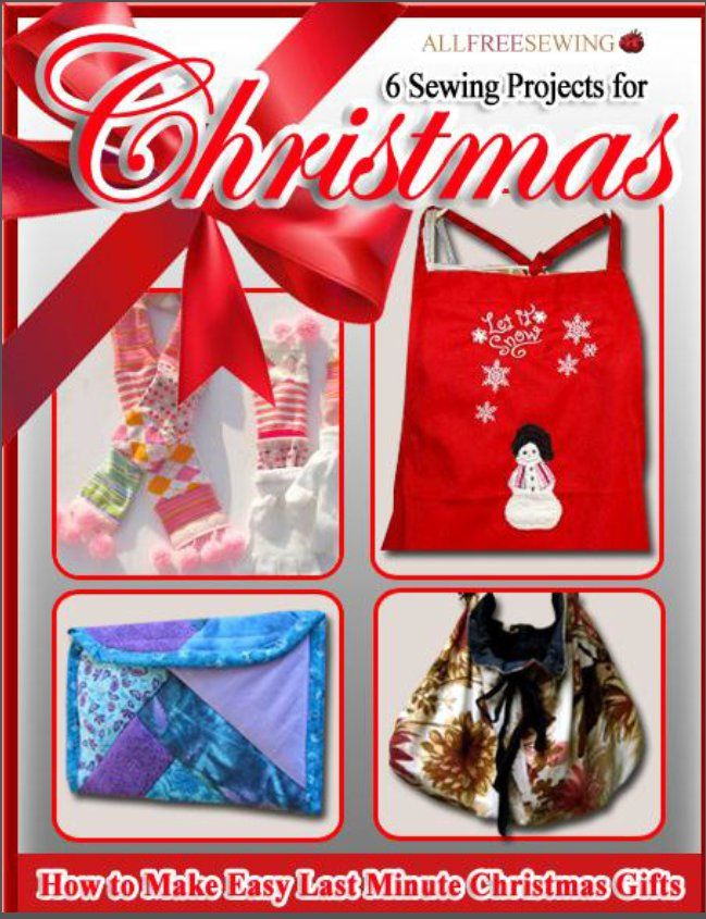 6 Sewing Projects for Christmas: How to Make Easy Last Minute Christmas Gifts-eBook - start sewing your Christmas projects today!