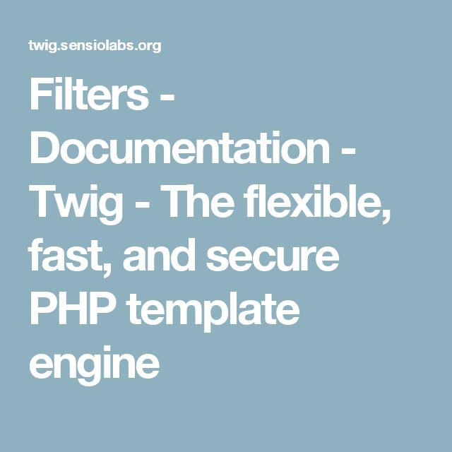 Filters - Documentation - Twig - The flexible, fast, and secure PHP template engine