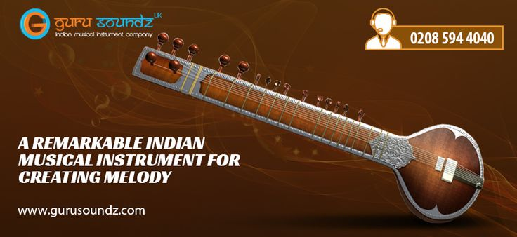 Sitar – A remarkable Indian Musical Instrument for creating Melody