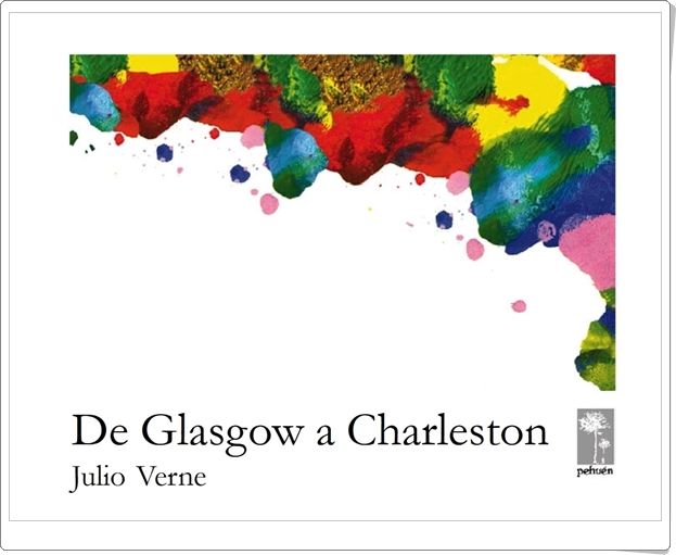 """De Glasgow a Charleston"" de Julio Verne"