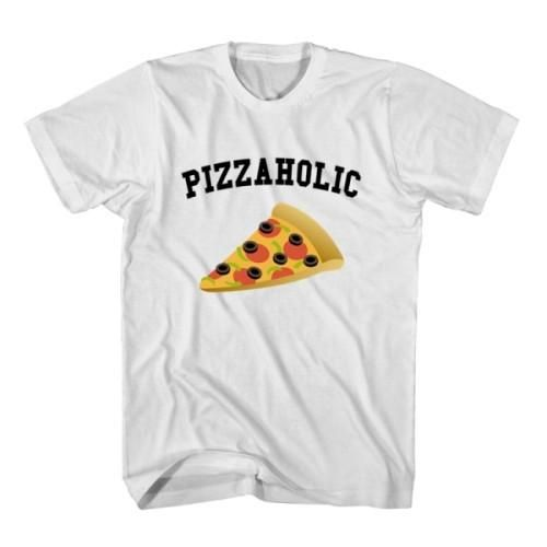 T-Shirt Pizzaholic unisex mens womens S, M, L, XL, 2XL color grey and white. Tumblr t-shirt free shipping USA and worldwide.