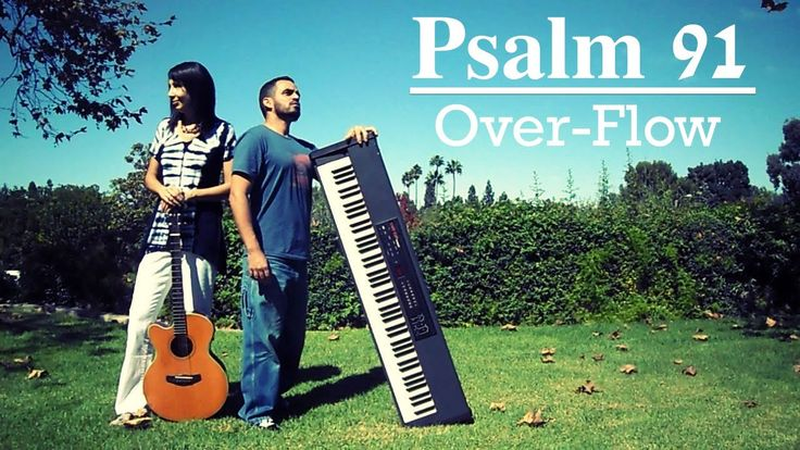 Psalm 91 - OverFlow - Guitar and Piano Instrumental Worship Music - Soak...