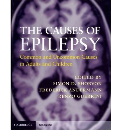 [(The Causes of Epilepsy: Common and Uncommon Causes in Adults and Children)] [Author: Simon D. Shorvon] published on (June, 2011)