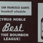 1963 San Francisco Giants schedule from Cyrus Noble #Bourbon - #baseball