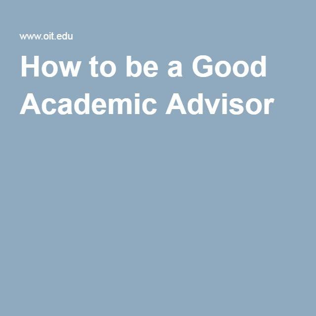 How to be a Good Academic Advisor