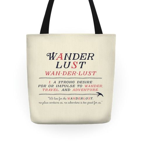 Wanderlust, the travelers best friend. Defined as a strong desire for or impulse to wander, travel, and adventure. This twist on the classic definition for Wanderlust is perfect for anyone who loves travel and adventure in their heart.