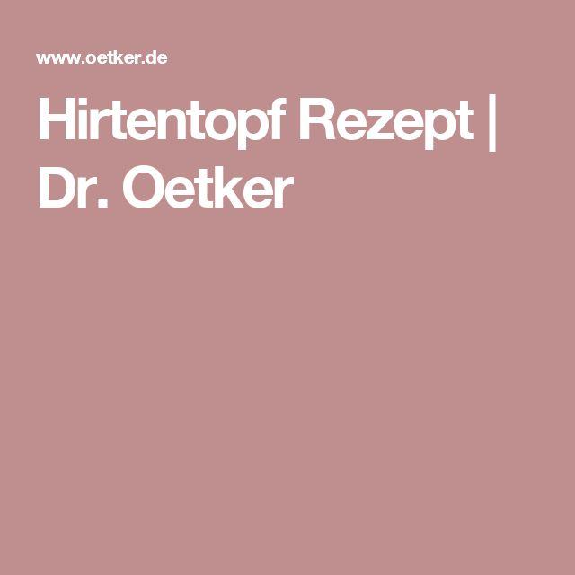 Hirtentopf Rezept | Dr. Oetker