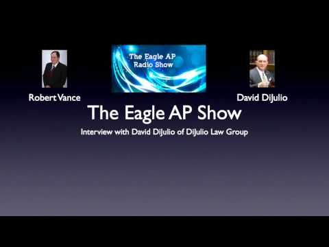 Glendale Ca Real Estate Attorney - David DiJulio Radio Interview on The Eagle AP Show