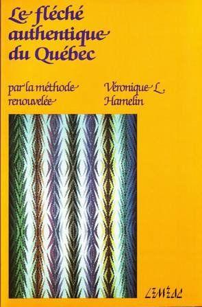 Le fléché authentique du Québec: Par la méthode renouvelée de Véronique L Hamelin http://www.amazon.ca/dp/276095353X/ref=cm_sw_r_pi_dp_Oahbwb1X68Y6Z