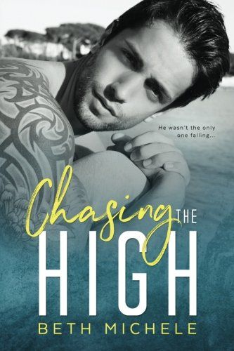 Chasing the High by Beth Michele. A M/M Standalone Contemporary Romance. Left at the altar. Dumped. Abandoned. Jilted. That only happened in books. Fictional disasters like the kind I wrote. It wasn't supposed to happen to me, Sam Stone. My life was supposed to be orderly. Organized. Perfect. But I had no control over my fiancé's decision to leave me. What better place to be alone while nursing my broken heart than in paradise, right? Two weeks of sandy beaches and tranquil waters to…