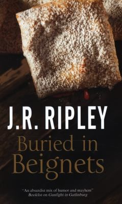 Buried in Beignets by J.R. Ripley