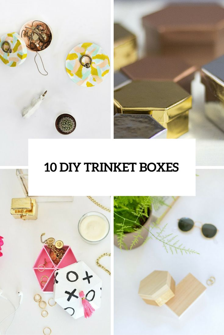 10 DIY Trinket Boxes In Various Colors And Shapes - Shelterness