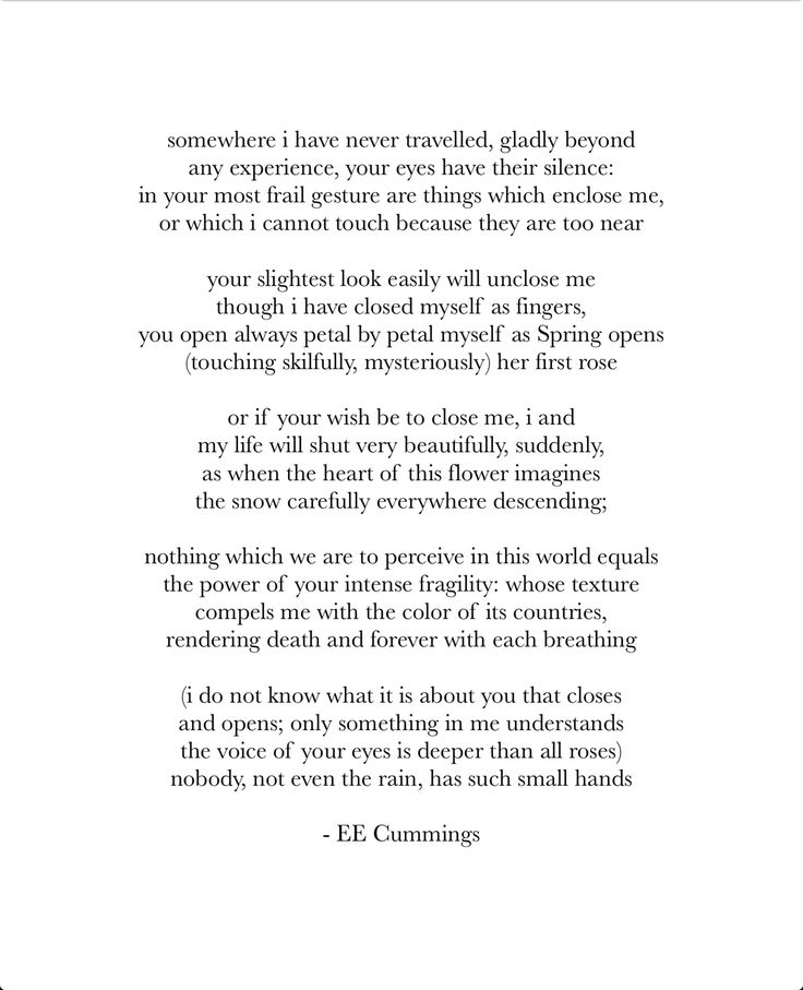 usually not really into love poems, but this one is really good. e.e. cummings