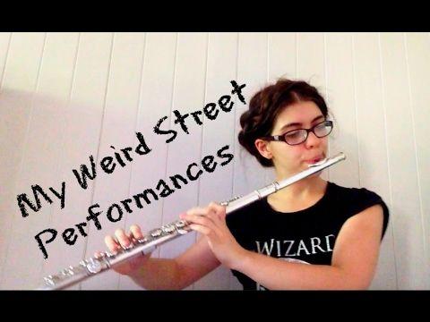 My Weird Street Performing Stories