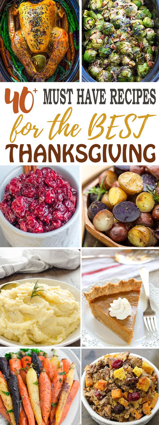 Over 40 must have recipes for the BEST Thanksgiving feast. Everything from appetizers, breakfast for overnight guest, side dishes (mashed potatoes, brussels sprouts, sweet potato casserole, cornbread, stuffing, dressing, salad), dessert (pumpkin pie) and of course the juiciest turkey ever. Perfect for planning ahead with slow cooker and instant pot options. Everything you need to host a stress-free meal. #pumpkin #pie #turkey #thanksgiving #mealplan #sidedish #best #recipes
