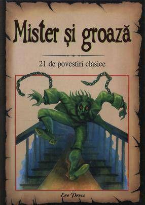 Mister si groaza. 21 de povestiri clasice, http://www.e-librarieonline.com/mister-si-groaza-21-de-povestiri-clasice/