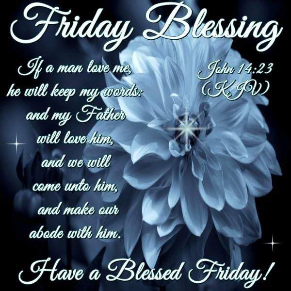 103 best images about Friday Blessings Image on Pinterest