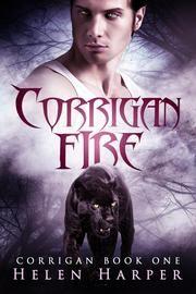 Corrigan Fire - Corrigan: Blood Destiny, #1 ebook by Helen Harper #urbanfantasy