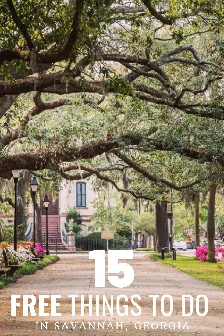 15 Best Free Things To Do In Savannah Ga 2019 Savannah Chat Savannah Georgia Vacation Georgia Vacation