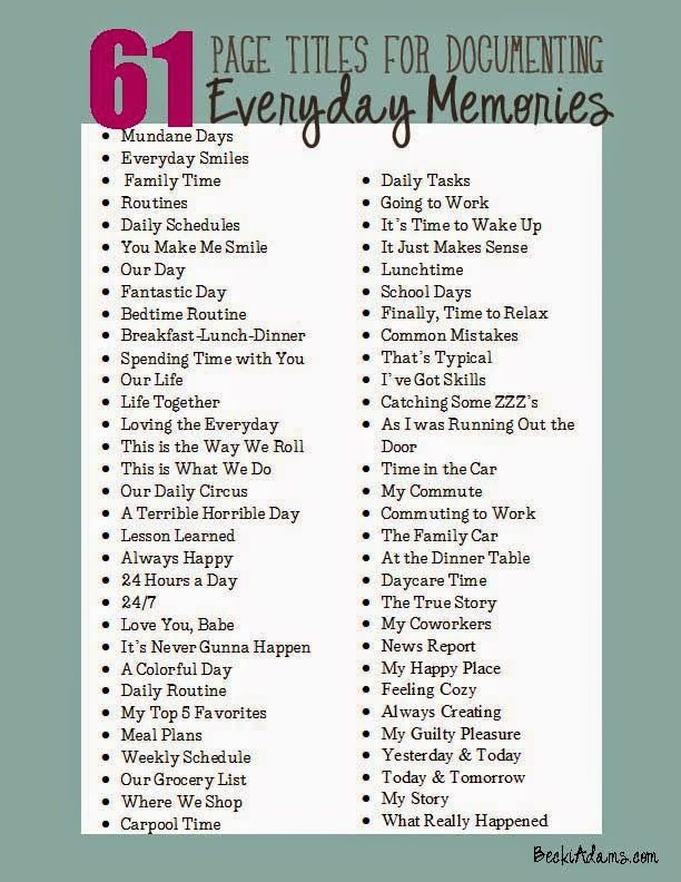 Becki Adams Designs: Let's Talk Tuesday: 61 Everyday Page Titles (with a printable list)