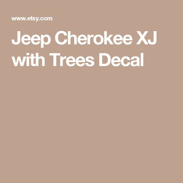 Jeep Cherokee XJ with Trees Decal
