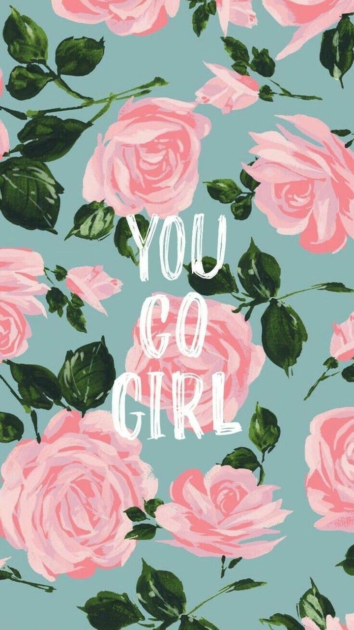You Go Girl Wallpaper Motivational Quotes Ipad Wallpaper Quotes Girl Wallpaper Wallpaper Iphone Cute
