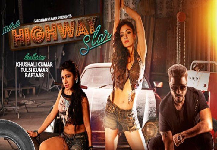 Mera Highway Star Lyrics – Tulsi Kumar, Raftaar