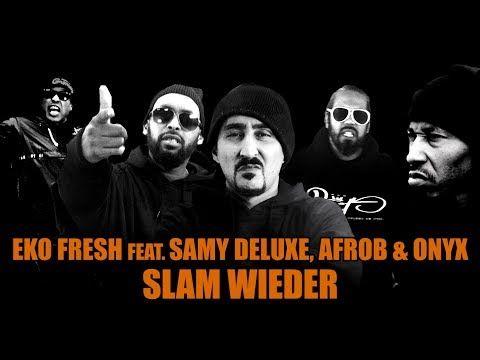 Eko Fresh feat. Samy Deluxe, Afrob & Onyx - Slam wieder (Official Video) - YouTube