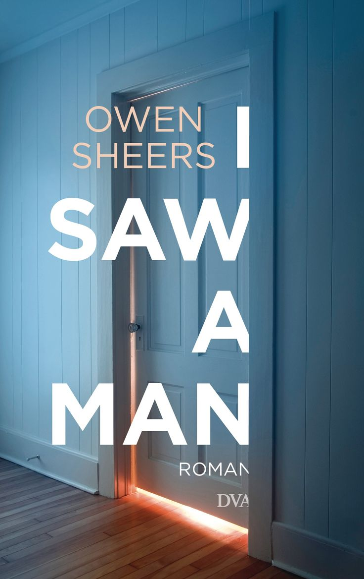 'I Saw a Man' by Owen Sheers (German edition -DTA)