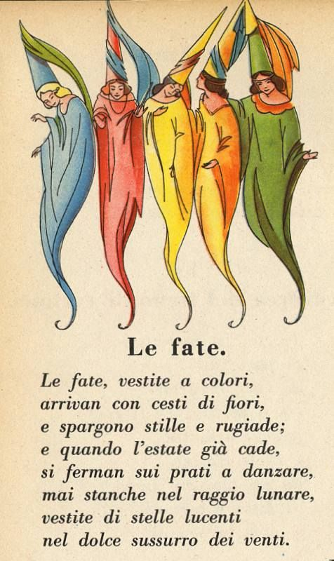 """Le fate""  faires in colorful robes and hats"