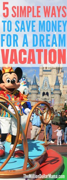 How to Save Money For a Vacation To Disneyworld