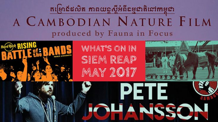 What's on in May brings you an overview of the best Siem Reap events in May 2017: Comedy at the Harbour, Battle of the Bands at Hard Rock Café