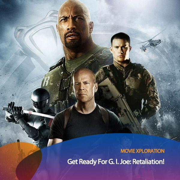 Buat kamu yang senang nonton film action, ada film seru yang harus masuk list tontonan kamu bulan Maret ini. G.I. Joe: Retaliation!