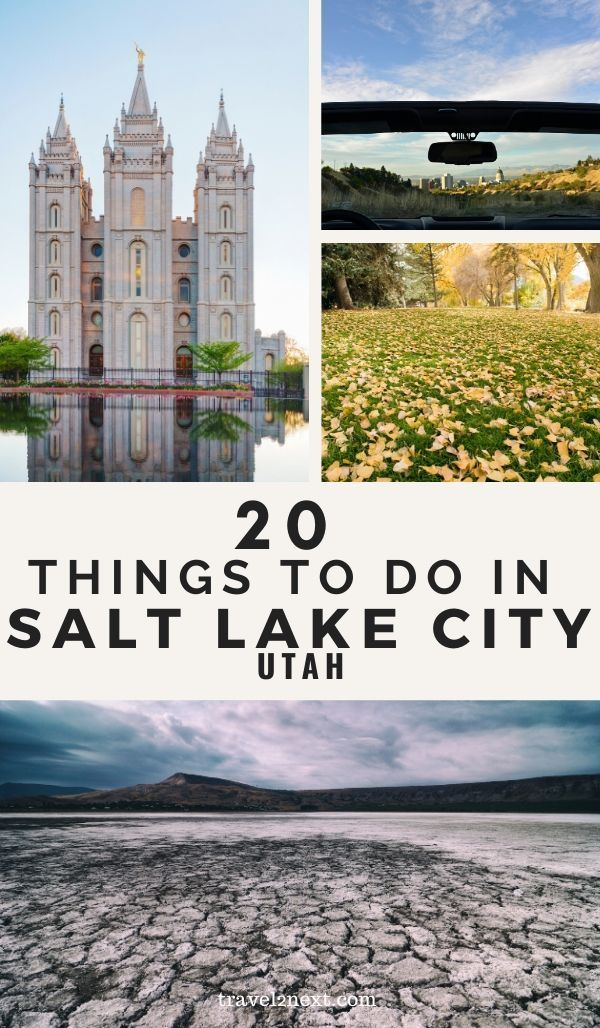 20 Things To Do In Salt Lake City In 2020 Salt Lake City Downtown Lake Salt Lake City Utah