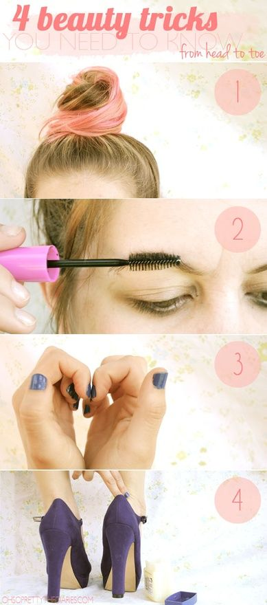four beauty tricks from head to toe: Loose Tops, Loo Tops, Eye Brows, Beautiful Tips, Hair, Beautiful Secret, Tops Knot, Beauty Tricks, Beautiful Tricks