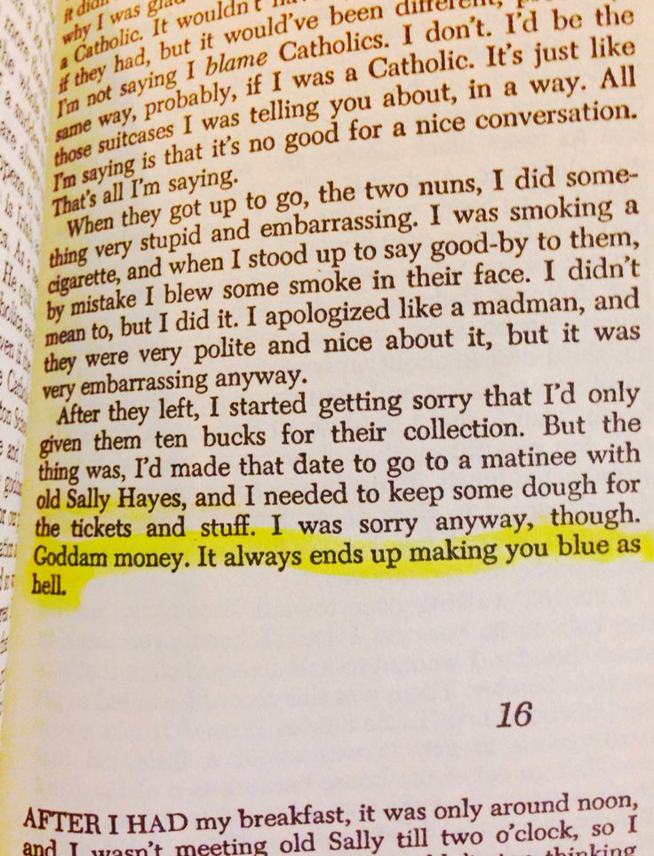 """Goddamn money. It always ends up making you blue as hell."" -Catcher in the Rye #JD Salinger Quotes"
